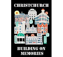 Christchurch - Built on memories Photographic Print
