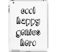 Cool Happy Genius Hero iPad Case/Skin