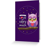 Love You very Much Greeting Card