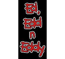 Ed Edd n Eddy Photographic Print
