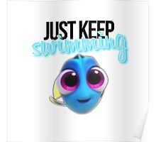 Just Keep Swimming Poster