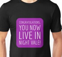 Congratulations, you now live in Night Vale! Unisex T-Shirt