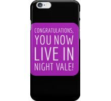 Congratulations, you now live in Night Vale! iPhone Case/Skin