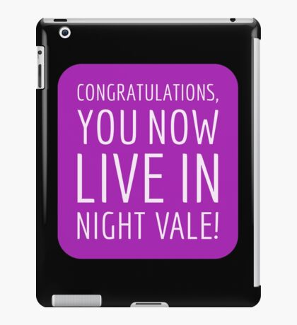 Congratulations, you now live in Night Vale! iPad Case/Skin
