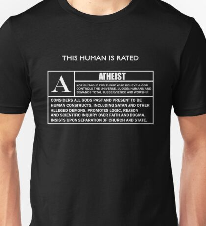 """This Human is Rated A for """"ATHEIST"""" Unisex T-Shirt"""