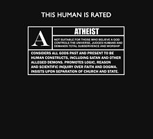 "This Human is Rated A for ""ATHEIST"" Unisex T-Shirt"
