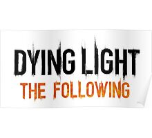 Dying Light The Following Poster