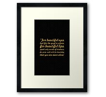 """For beautiful eyes... """"Audry Hepburn"""" Inspirational Quote Framed Print"""