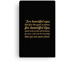 """For beautiful eyes... """"Audry Hepburn"""" Inspirational Quote Canvas Print"""