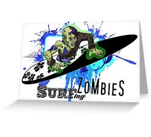 """Surfing Zombies - """"Half Dude - Half Pipe"""" Greeting Card"""