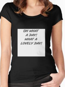 Oh what a day!  Women's Fitted Scoop T-Shirt