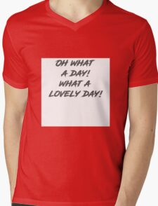 Oh what a day!  Mens V-Neck T-Shirt