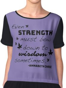 Strength Must Bow to Wisdom - Annabeth Chase Chiffon Top