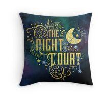 The Night Court Throw Pillow