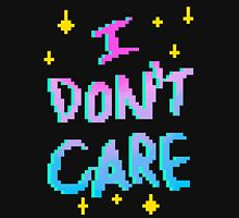 I Really Don't Care Unisex T-Shirt