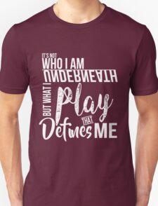 FunnyBONE What Defines Me Unisex T-Shirt