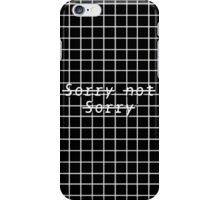 Sorry Not Sorry Grid iPhone Case/Skin