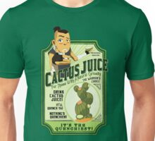 Drink Cactus Juice Unisex T-Shirt