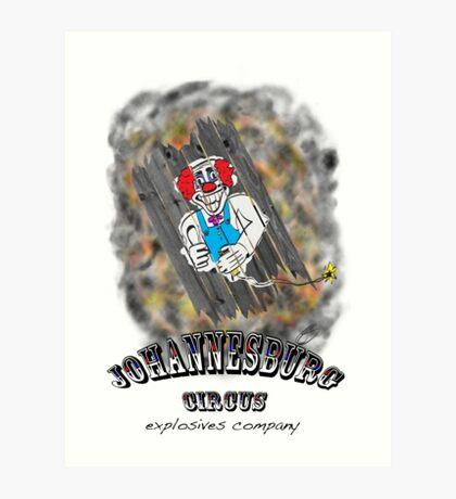 Johannesburg Circus Explosives Art Print