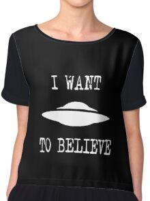 X-Files - I Want To Believe (white text) Chiffon Top