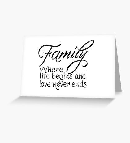 Family quote Greeting Card