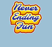 Never ending fun.  Womens Fitted T-Shirt