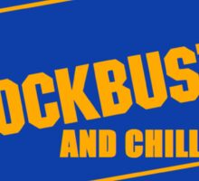 Blockbuster and chill Sticker