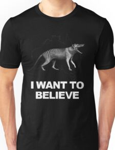 Thylacine - I Want To Believe Unisex T-Shirt