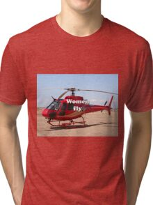 Women fly: Helicopter, red, aircraft Tri-blend T-Shirt