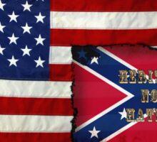 Heritage not Hatred II Sticker