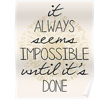 It Always Seems Impossible Poster