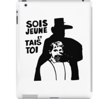 Sois Jeune et Tais Toi iPad Case/Skin