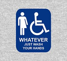 WHATEVER - Just Wash Your Hands Unisex T-Shirt