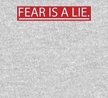 Fear Is A Lie Womens Fitted T-Shirt