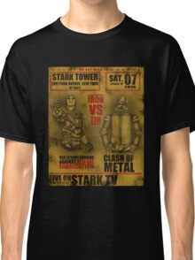 Fight of the century: - Iron vs Tin Classic T-Shirt