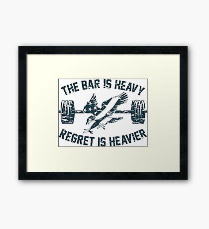 The Bar Is Heavy Regret Is Heavier - Blue Framed Print