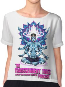 Transcendent Tales Podcast Chiffon Top