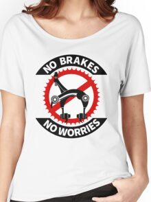 No Brakes No Worries Women's Relaxed Fit T-Shirt