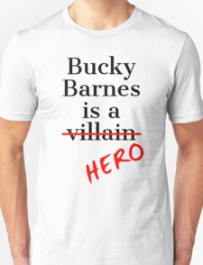 Bucky Barnes is a Hero Unisex T-Shirt