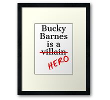 Bucky Barnes is a Hero Framed Print