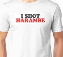I shot harambe Unisex T-Shirt