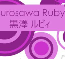 Love Live! Sunshine!! - Kurosawa Ruby Sticker