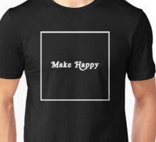 Make Happy Minimalist Design Unisex T-Shirt