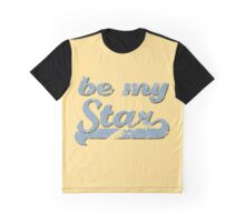 Be my Star Graphic T-Shirt