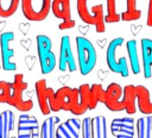 good girls lyric art Sticker