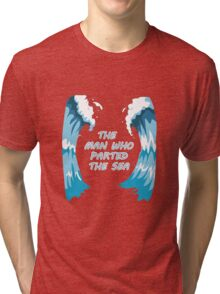 the man whp parted the sea - moses Tri-blend T-Shirt