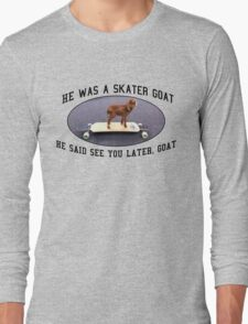 Skater Goat Long Sleeve T-Shirt