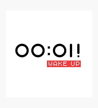 Wake Up! White + Photographic Print