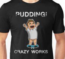Pudding! Unisex T-Shirt