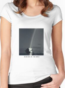 Beam me up, I'm bored. Women's Fitted Scoop T-Shirt